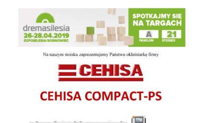 Okleiniarka CEHISA Compact-PS na targach DremaSilesia 2019